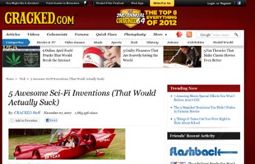 http://www.cracked.com/article_15655_5-awesome-sci-fi-inventions-that-would-actually-suck.html