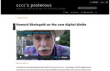 http://cccc.posterous.com/howard-rheingold-on-the-new-digital-divide