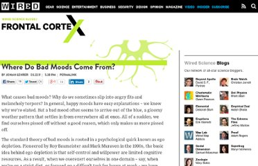 http://www.wired.com/wiredscience/2011/03/where-do-bad-moods-come-from/
