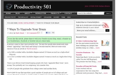 http://www.productivity501.com/7-ways-to-upgrade-your-brain/8502/