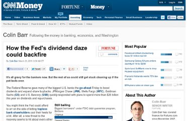 http://finance.fortune.cnn.com/2011/03/23/how-the-feds-dividend-daze-could-backfire/