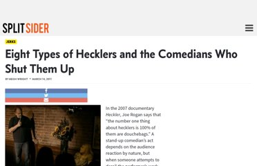 http://splitsider.com/2011/03/eight-types-of-hecklers-and-the-comedians-who-shut-them-up/