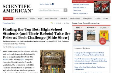 http://www.scientificamerican.com/article.cfm?id=first-ftc-robot-competition