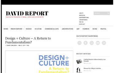 http://davidreport.com/the-report/design-culture-time-cultural-fundamentalism/