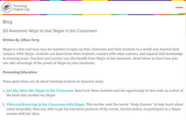 http://www.teachingdegree.org/2009/06/30/50-awesome-ways-to-use-skype-in-the-classroom/