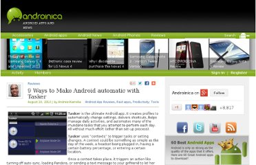 http://androinica.com/2010/08/9-ways-to-make-android-automatic-with-tasker/