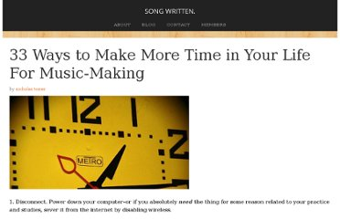 http://nicholastozier.com/words/33-ways-to-make-more-time-in-your-life-for-music-making/