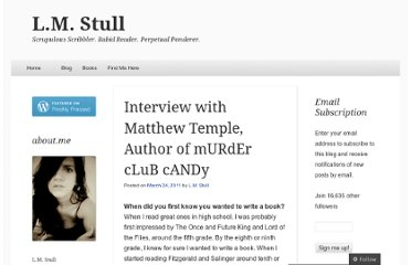 http://lmstull.com/2011/03/24/interview-with-matthew-temple-author-of-murder-club-candy/
