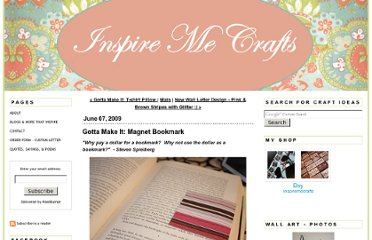 http://www.inspiremecrafts.com/inspireme_crafts/2009/06/gotta-make-it-magnet-bookmark.html
