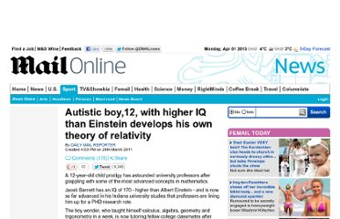 http://www.dailymail.co.uk/news/article-1369595/Jacob-Barnett-12-higher-IQ-Einstein-develops-theory-relativity.html