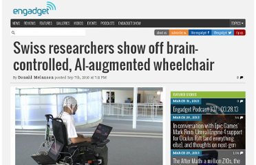 http://www.engadget.com/2010/09/07/swiss-researchers-show-off-brain-controlled-ai-augmented-wheelc/