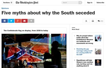 http://www.washingtonpost.com/outlook/five-myths-about-why-the-south-seceded/2011/01/03/ABHr6jD_story.html