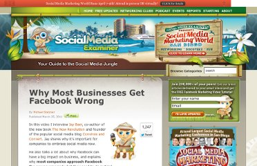 http://www.socialmediaexaminer.com/why-most-businesses-get-facebook-wrong/