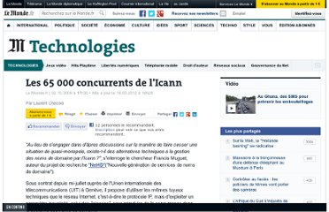 http://www.lemonde.fr/technologies/article/2009/10/02/les-65-000-concurrents-de-l-icann_1248113_651865.html#ens_id=1496135