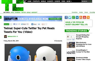 http://techcrunch.com/2011/03/25/twimal-super-cute-twitter-toy-pet-reads-tweets-for-you/