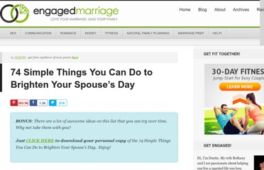 http://www.engagedmarriage.com/romance/74-simple-things-you-can-do-to-brighten-your-spouses-day