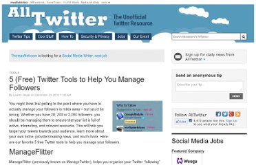 http://www.mediabistro.com/alltwitter/5-free-twitter-tools-to-help-you-manage-followers_b1424
