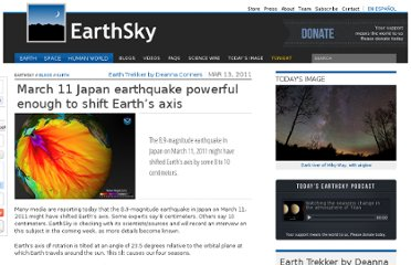 http://earthsky.org/earth/march-11-japan-earthquake-powerful-enough-to-shift-earths-axis