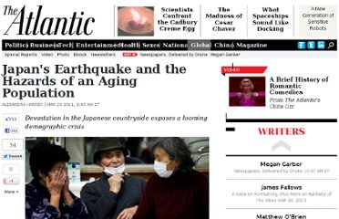 http://www.theatlantic.com/international/archive/2011/03/japans-earthquake-and-the-hazards-of-an-aging-population/72892/