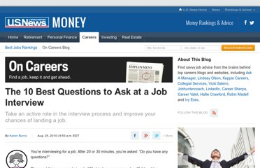 http://money.usnews.com/money/blogs/outside-voices-careers/2010/08/25/the-10-best-questions-to-ask-at-a-job-interview