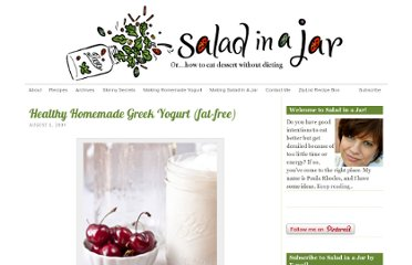 http://www.salad-in-a-jar.com/skinny-secrets/healthy-homemade-greek-yogurt