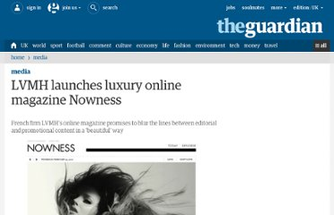 http://www.guardian.co.uk/media/pda/2010/feb/26/lvmh-luxury-online-magazine-nowness