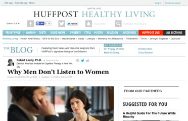 http://www.huffingtonpost.com/robert-leahy-phd/why-men-dont-listen-to-wo_b_808187.html