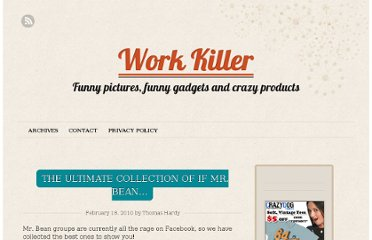 http://www.work-killer.com/2010/02/the-ultimate-collection-of-if-mr-bean/