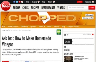 http://www.foodnetwork.com/how-to/ask-ted-how-to-make-homemade-vinegar/index.html