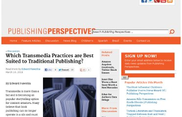 http://publishingperspectives.com/2011/03/which-transmedia-practices-best-suited-to-publishing/