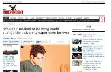 http://www.independent.co.uk/news/education/higher/webinar-method-of-learning-could-change-the-university-experience-for-ever-2252370.html