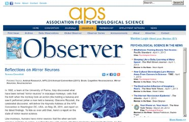 http://www.psychologicalscience.org/index.php/publications/observer/2011/march-11/reflections-on-mirror-neurons.html