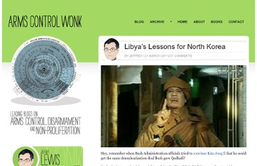 http://lewis.armscontrolwonk.com/archive/3723/libyas-lessons-for-north-korea