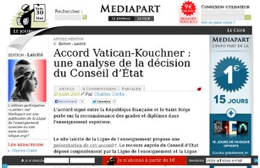 http://blogs.mediapart.fr/edition/laicite/article/230710/accord-vatican-kouchner-une-analyse-de-la-decision-du-conseil-d-