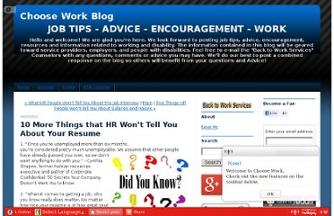 http://choosework.typepad.com/choose_work_blog/2011/03/10-more-things-that-hr-wont-tell-you-about-your-resume.html