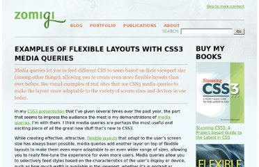http://zomigi.com/blog/examples-of-flexible-layouts-with-css3-media-queries/