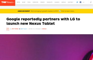 http://thenextweb.com/google/2011/03/28/google-reportedly-partners-with-lg-to-launch-new-nexus-tablet/