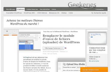 http://www.geekeries.fr/wordpress/remplacer-module-envoi-fichiers-uploader-wordpress-14648