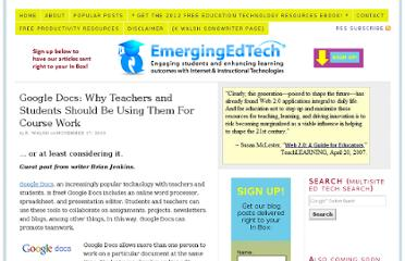 http://www.emergingedtech.com/2010/11/google-docs-why-teachers-and-students-should-be-using-them-for-course-work/