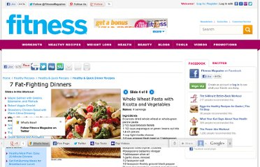 http://www.fitnessmagazine.com/recipes/quick-recipes/dinner/7-fat-fighting-dinners/?page=4