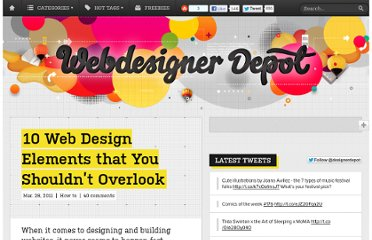 http://www.webdesignerdepot.com/2011/03/10-web-design-elements-that-you-shouldn%e2%80%99t-overlook/