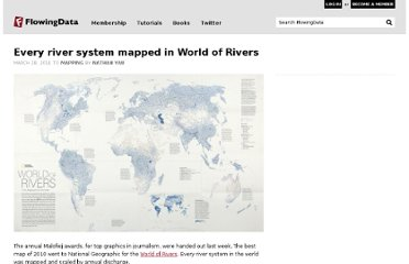 http://flowingdata.com/2011/03/28/every-river-system-mapped-in-world-of-rivers/