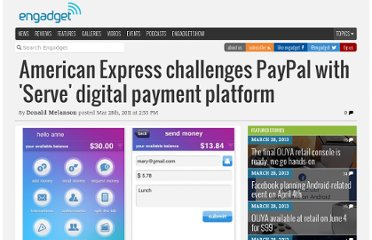 http://www.engadget.com/2011/03/28/american-express-challenges-paypal-with-serve-digital-payment/