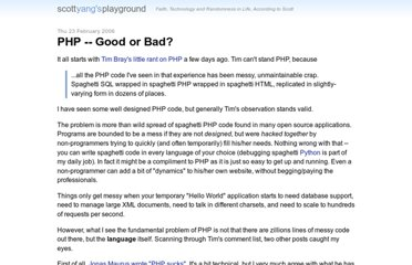 http://scott.yang.id.au/2006/02/php-good-or-bad/