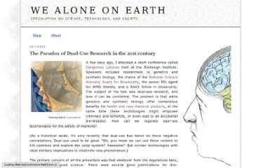 http://wealoneonearth.blogspot.com/2011/02/paradox-of-dual-use-research-in-21st.html
