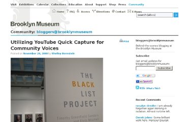 http://www.brooklynmuseum.org/community/blogosphere/2008/11/24/utilizing-youtube-quick-capture-for-community-voices/