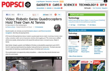 http://www.popsci.com/technology/article/2011-03/video-watch-swiss-quadrocopters-awesome-tennis-moves