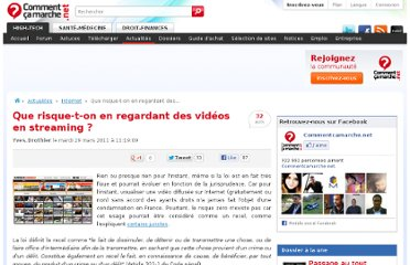 http://www.commentcamarche.net/news/5854678-que-risque-t-on-en-regardant-des-videos-en-streaming