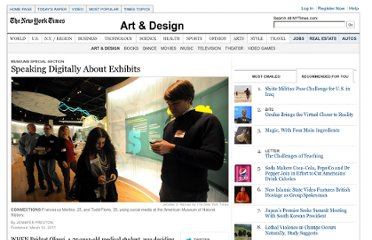 http://www.nytimes.com/2011/03/17/arts/design/speaking-digitally-about-exhibits.html?_r=3&ref=artsspecial