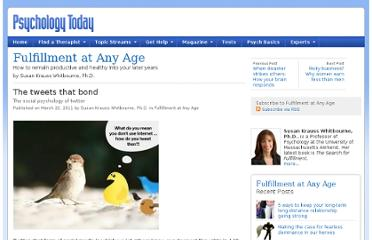 http://www.psychologytoday.com/blog/fulfillment-any-age/201103/the-tweets-bond